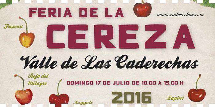 Feria de la cereza 2016 en el Valle de Caderechas