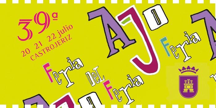 39 edición de la Feria del Ajo en Castrojeriz del 20 al 22 de julio 2018